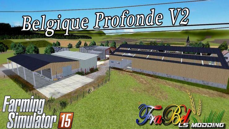 BELGIQUE PROFONDE MAP V2 Farming simulator 2019 2017 2015 Mod