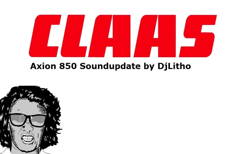 Claas Axion 850 Tractor Sound Update V 1.0