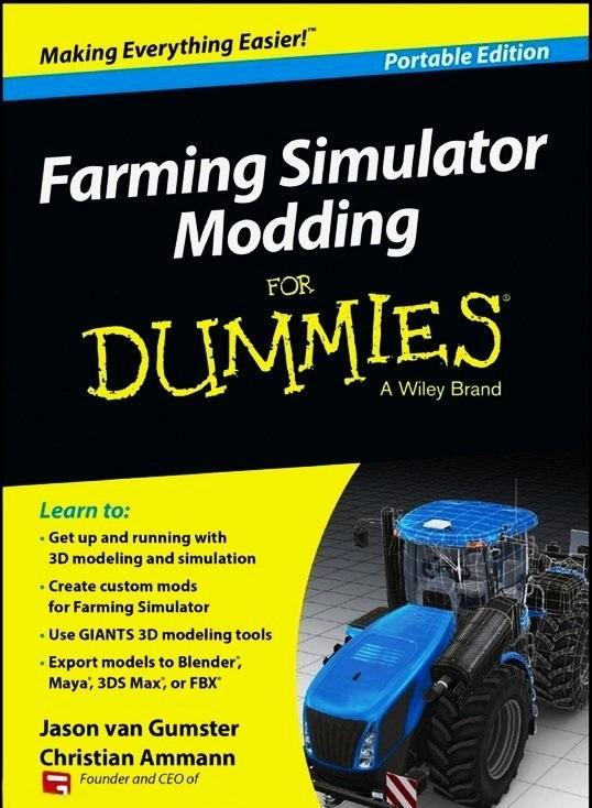 FARMING SIMULATOR MODDING FOR DUMMIES TUTORIAL