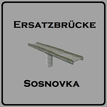 Sosnovka Ersatzbruecke V 1.0 FunVersion!Beta FS15 (1)