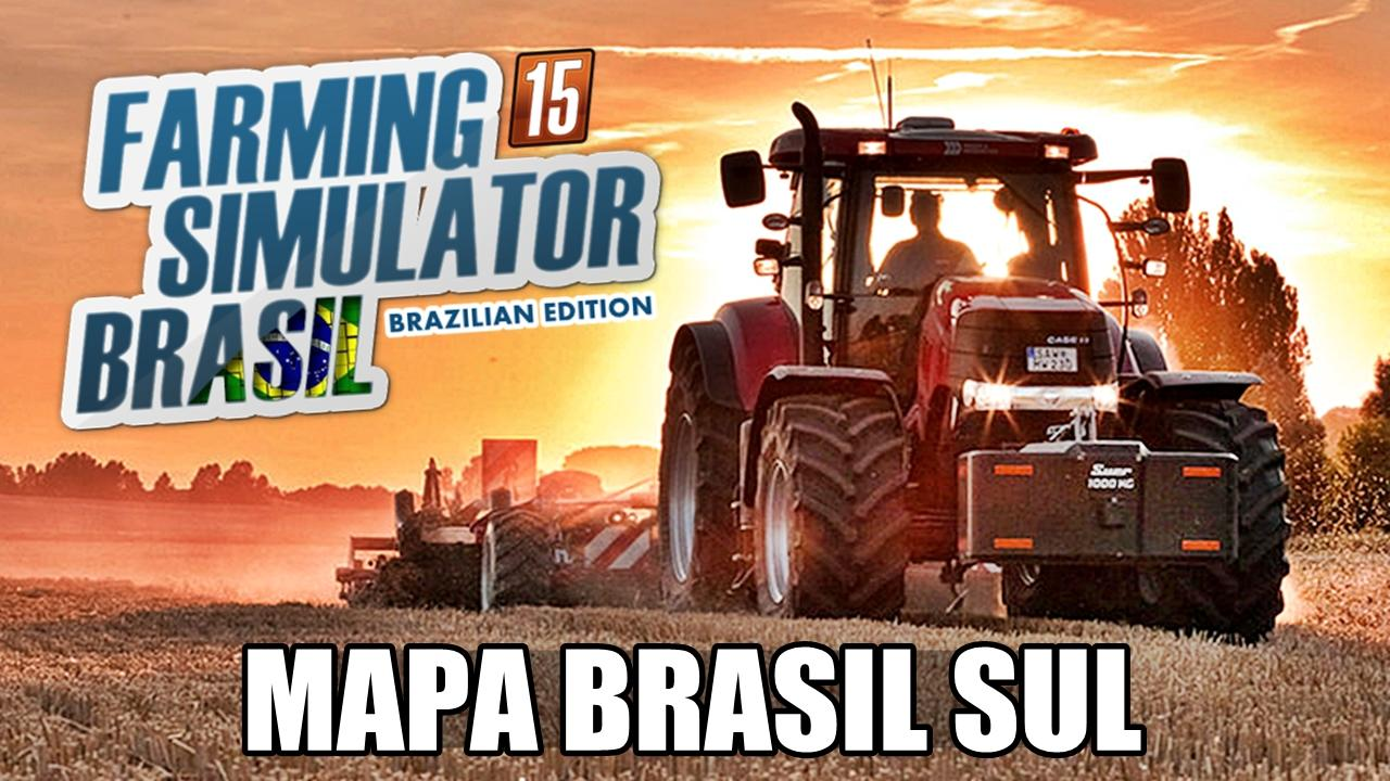 MAP BRASIL SUL V1.0 FS15 - Farming simulator 2019 / 2017 / 2015 Mod