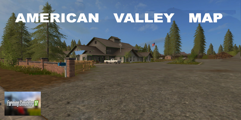 FS American Valley Map V Farming Simulator - Fs 17 us map